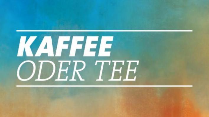 Swr Kaffee Oder Tee Heute